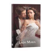 Lady Mara, Amor, Vol. 1 - Silvia Rusen