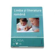 Limba si literatura romana. Clasa a V-a - caiet de lucru pe unitati de invatare