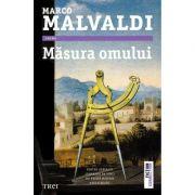 Masura omului - Marco Malvaldi