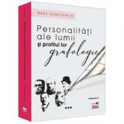Personalitati ale lumii si profilul lor grafologic, volumul 2 - Radu Constantin