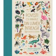 Povești cu animale din lumea întreagă 50 de basme și legende