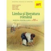 Limba si literatura romana, manual clasa 11 - Florin Ionita, Adrian Costache