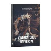 Vindecătorul universal - George Lazăr