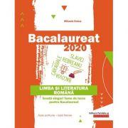 Bacalaureat Limba și literatura română 2020. Toate profilurile, toate filierele - Mihaela Dobos