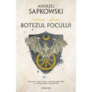 Botezul focului. Seria Witcher, volumul 5 - Andrzej Sapkowski