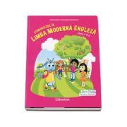 Comunicare in Limba Moderna Engleza. Manual pentru clasa a II-a - Elena Sticlea