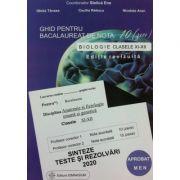Bacalaureat biologie 2020 clasele XI-XII. Sinteze, teste si rezolvari - Editie revizuita (Ghid pentru bacalaureat de nota 10) - Stelica Ene