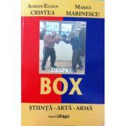 Despre box - stiinta, arta, arma - Adrian Eugen Cristea