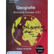 Bacalaureat Geografie 2020. Sinteze, teste, rezolvari (Romania, Europa, Uniunea Europeana)