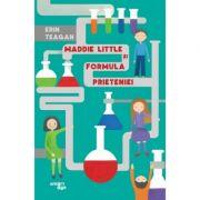 Maddie Little și formula prieteniei - Erin Teagan