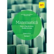 Matematică. Clasa a V-a. Partea 1 - Teste. Fișe de lucru. Modele de teze (Marius Antonescu)