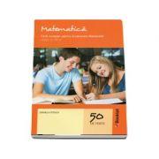 Matematica pentru clasa a VIII-a. Ghid complet pentru evaluarea nationala - Daniela Stoica