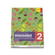 Matematica si explorarea mediului, caietul meu de exercitii si probleme pentru clasa a II-a, partea a II-a - Tudora Pitila