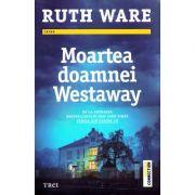 Moartea doamnei Westaway - Ruth Ware