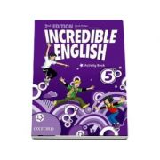 Incredible English 5. Activity Book, Second Edition - Sarah Phillips