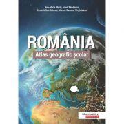 România. Atlas geografic şcolar - Ana-Maria Marin