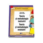 Teoria si metodologia instruirii. Teoria si metodologia evaluarii - Elena Tiron