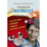 Teste grila de matematica pentru clasele I-IV - Gheorghe Adalbert Schneider