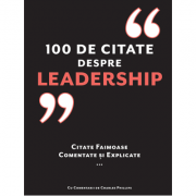 100 de citate despre Leadership - Charles Phillips