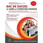 Bac de succes la limba si literatura romana - Emanuela Ilie