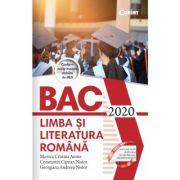Bacalaureat 2020. Limba și literatura română - Monica Cristina Anisie