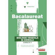 Bacalaureat. Biologie vegetală şi animală. Clasele IX-X - Daniela Firicel