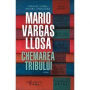 Chemarea tribului - Mario Vargas Llosa