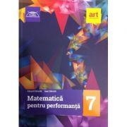 Matematica pentru performanta clasa a 7-a - Clubul matematicienilor - Ioan Dancila