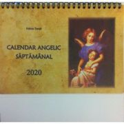 Calendar Angelic Saptamanal 2020 - Felicia Tonita