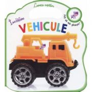 Invatam vehicule. Lumea copiilor