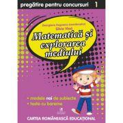 Matematica si explorarea mediului. Clasa 1 - Pregatire pentru concursuri - Georgiana Gogoescu
