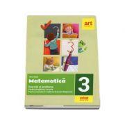 Matematica pentru clasa a III-a. Exercitii si probleme. Editia a II-a - Alina Radu
