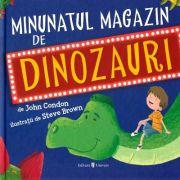 Minunatul magazin de dinozauri - John Condon
