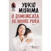 O dimineață de iubire pură - Yukio Mishima