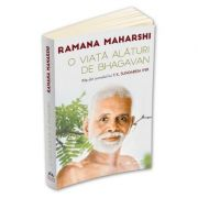 O viata alaturi de Bhagavan - Ramana Maharshi