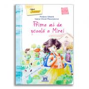Prima zi de scoala a Mirei - Ioana Chicet-Macoveiciuc