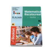 Teste de matematica pentru bacalaureat. M2 stiinte ale naturii - Rodica Manolescu