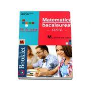 Teste de matematica pentru bacalaureat. M2 stiinte ale naturii - Claudia Temneanu