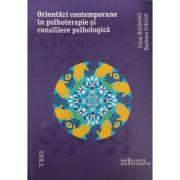 Orientări moderne în psihoterapie și consiliere psihologică - Irina Holdevici