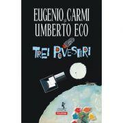 Trei povestiri - Umberto Eco