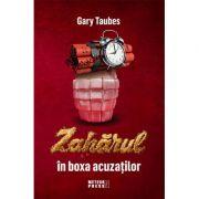 Zahărul în boxa acuzaţilor - Gary Taubes