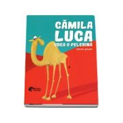 Camila Luca vrea o pelerina - David Gruev