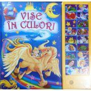 Vise in culori, carte cu sunete - Inesa Tautu