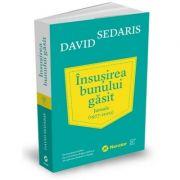 Insusirea bunului gasit - David Sedaris
