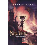 Ninja Timmy și râsetele furate - Henrik Tamm