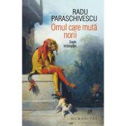 Omul care mută norii - Radu Paraschivescu