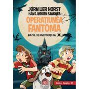 Operaţiunea Fantoma - Biroul de investigații nr. 2