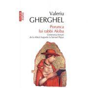 Porunca lui rabbi Akiba - Valeriu Gherghel