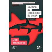 Rechinul de 12 milioane de dolari - Don Thompson