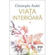 Viața interioara - Christophe Andre